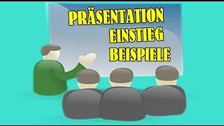 PRÄSENTATION TIPPS | PRÄSENTATIONS EINSTIEG BEISPIELE | VORTRAG HALTEN