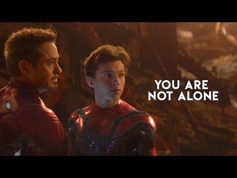 Tony Stark & Peter Parker | You Are Not Alone