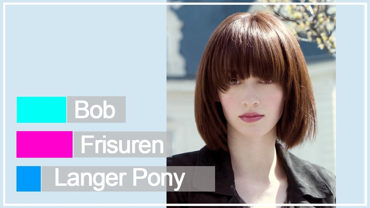 Bob Frisuren Langer Pony Youtube