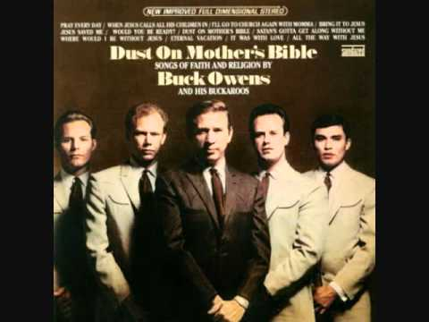 "buck owens  ""where would i be without  jesus"""