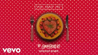 The Chainsmokers You Owe Me (Nonsens Remix Audio)