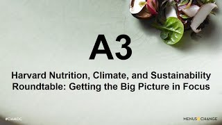 2020 Menus of Change: Harvard Nutrition, Climate and Sustainability Roundtable