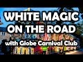 White Magic - On the Road with Globe Carnival Club