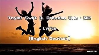 Taylor Swift ft. Brendon Urie - ME! (Lyrics[English/Deutsch])