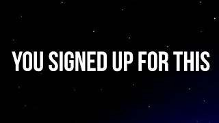 Maisie Peters - You Signed Up for This (Lyrics)