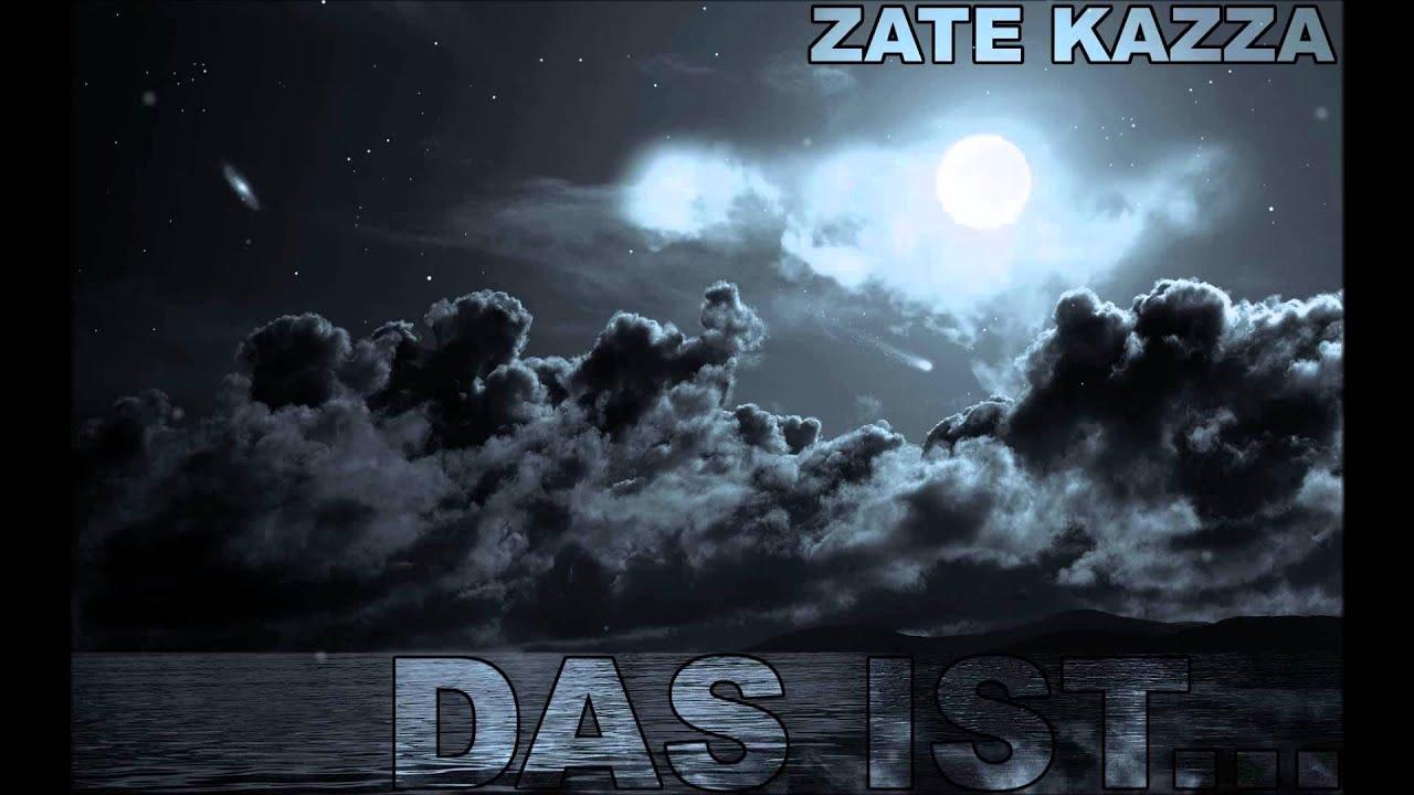 Zate Feat Kazza - Das ist...( Prod  by Dopetones )