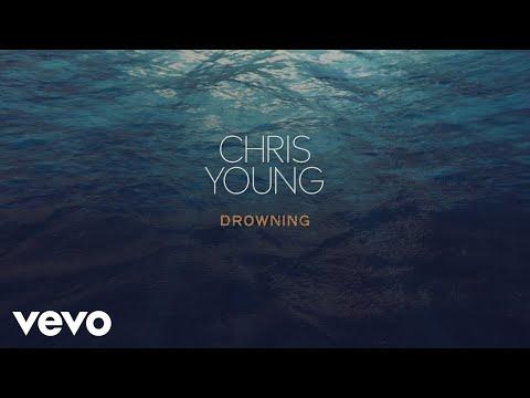 Chris Young - Drowning (Lyric Video)