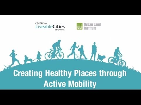 Creating Healthy Places through Active Mobility