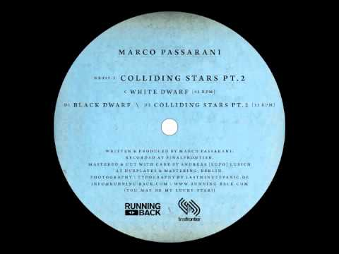 Marco Passarani - Colliding Stars Part 2 - Running Back
