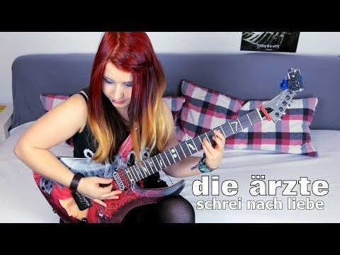 DIE ÄRZTE - Schrei Nach Liebe [GUITAR COVER] with SOLO | Jassy J