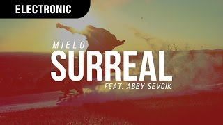 Mielo - Surreal (Feat. Abby Sevcik)