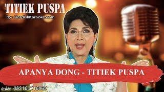 APANYA DONG   TITIEK PUSPA Karaoke