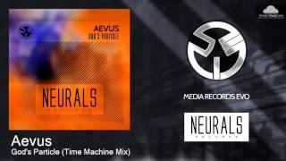 NRL004S Aevus - God's Particle (Time Machine Mix) [Trance]