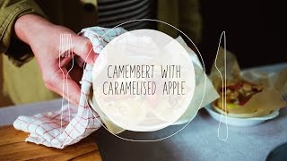 RECIPE: Camembert with caramelised apple