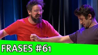 IMPROVÁVEL - FRASES #61