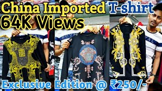 Imported T-shirt Wholesale in Mumbai  | China Imported Clothes  | Imported T-shirts | TikTok T-shirt