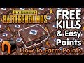 HOW TO FARM POINTS!  FREE KILLS & EASY POINTS! Playerunknown's Battlegrounds(How To Farm Points)