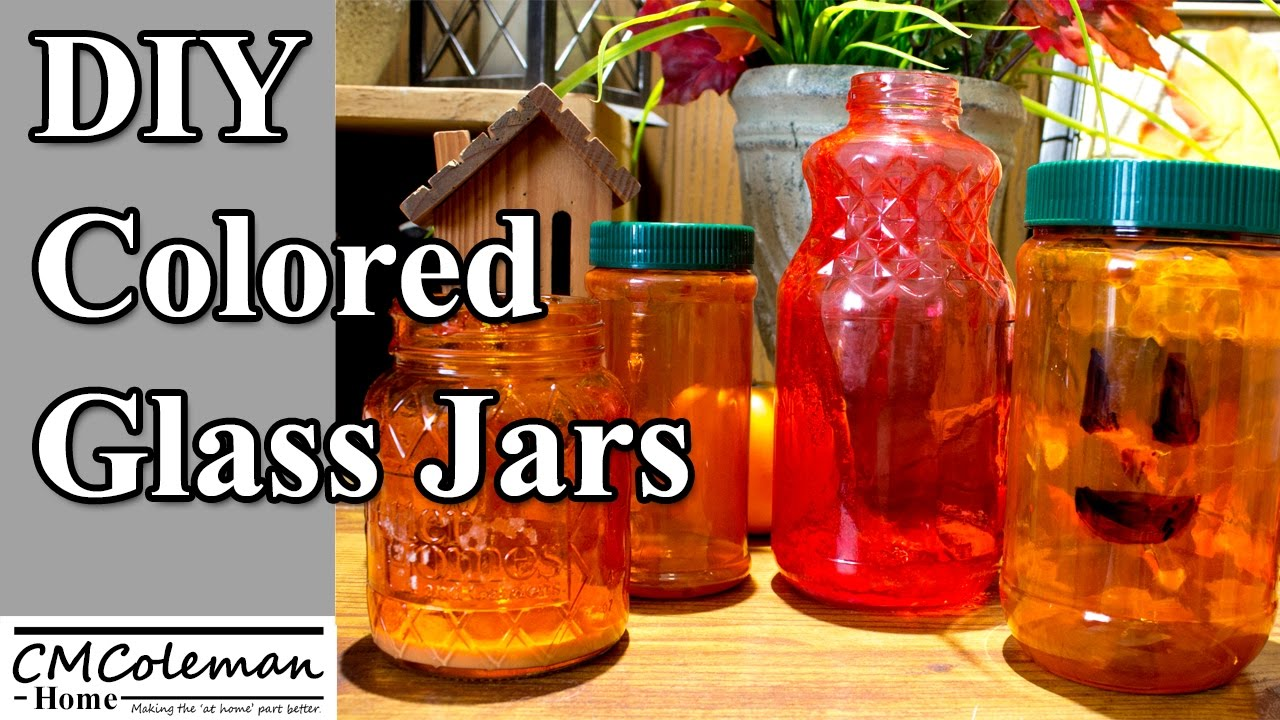 Make Your Own Colored Glass Jars, An Easy DIY - YouTube