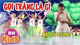 Gọi Trăng Là Gì ♫ Bé Quý Dương ♫ Nhạc Thiếu Nhi Trung Thu 2019