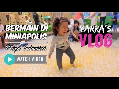 Miniapolis Plaza Indonesia Crick Garden - Taman Bermain Anak Balita