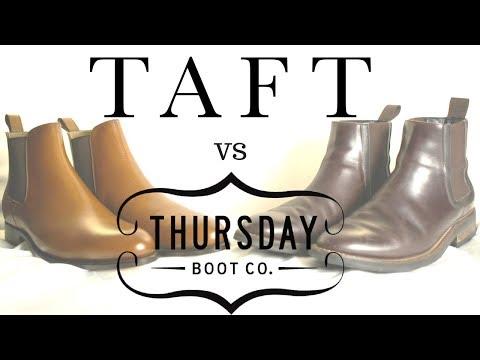 Taft vs. Thursday Boots