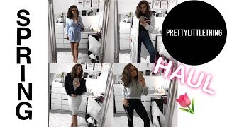 SPRING CLOTHING HAUL 2018 | Pretty Little Thing