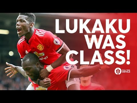 LUKAKU WAS CLASS! Full Time Review MANCHESTER UNITED 4-0 WEST HAM