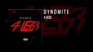"""4 Legs"" - Dynomite Kid (Audio)"