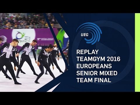 REPLAY - TeamGym 2016 Europeans - Senior mixed team final (15 Oct 2016)