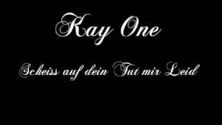 Kay One - Scheiss auf dein Tut mir Leid