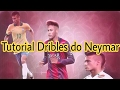 Tutorial - Dribles do Neymar
