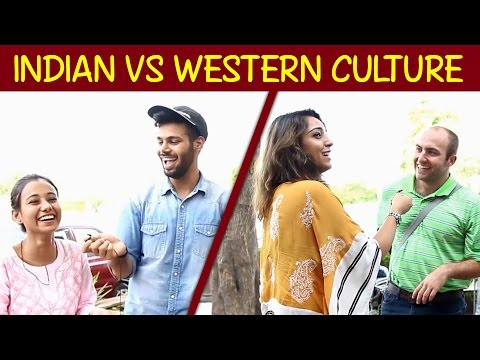Indian Culture vs Western Culture | StrayDog