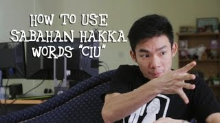emtvee how to use sabahan hakka words ciu