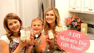 3 DIY Mother's Day Gift Ideas!!