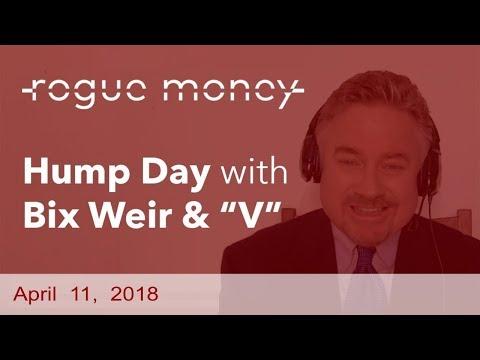 Hump Day with Bix Weir (04/11/2018)