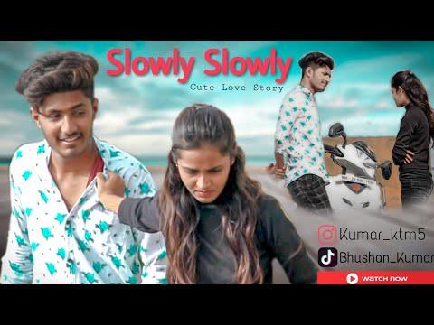 Slowly Slowly   Guru Randhawa   Pitbull   Cute Love Story   new hindi song 2019