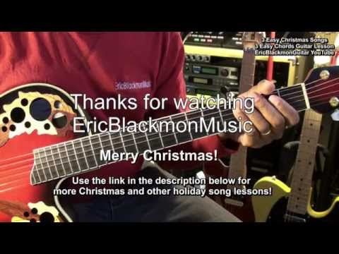 Learn 3 Great Christmas Songs On Guitar 3 Chords In 5 Minutes Or Less