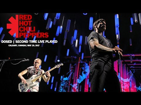 Red Hot Chili Peppers - Dosed (Second Time Live!) (Calgary, Canada 2017) (Soundboard) [HD] [SUB]