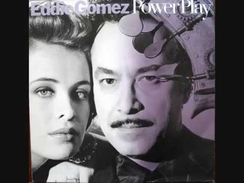 Eddie Gomez - Power play