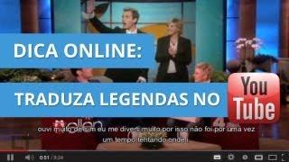 Como ativar legendas em português para todos os vídeos do YouTube