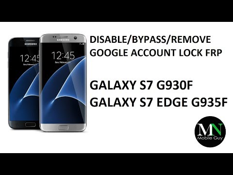 Disable Bypass Remove Google Account Lock FRP on Galaxy S7 G930F + S7 Edge G935F! thumbnail