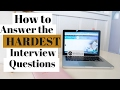 How to Answer the Hardest Interview Questions! | The Intern Queen