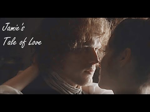 Outlander - Jamie And Claire - Jamie's Tale Of Love