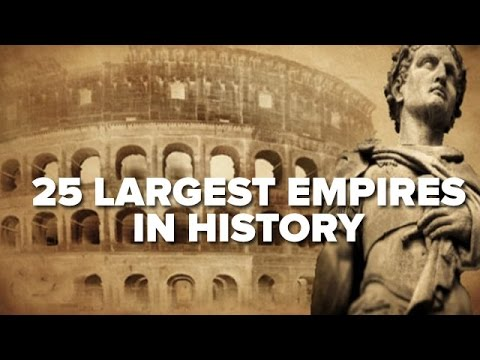 25 Largest Empires In History
