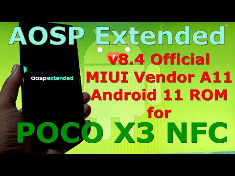 AOSP Extended v8.4 Official for Poco X3 NFC ( Surya ) Android 11