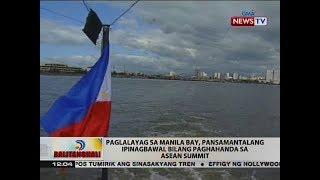 BT: Paglalayag sa Manila Bay, pansamantalang ipinagbawal bilang paghahanda sa ASEAN Summit