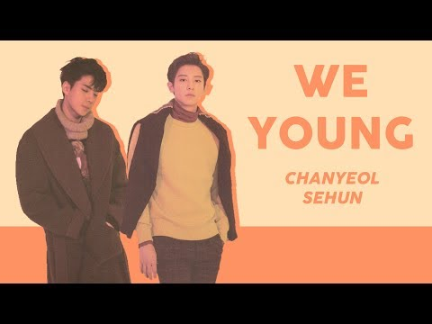 찬열 (CHANYEOL) X 세훈 (SEHUN) 'We Young' Color-Coded Lyrics (Han/Rom/Eng)