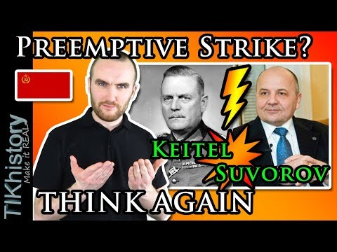 "Why You NEED to Think Critically | Suvorov and Keitel's ""Preemptive Strike"" 1941 Idea"