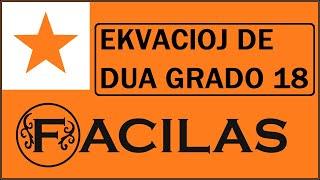 EKVACIOJ DE DUA GRADO 18 (ESPERANTO)