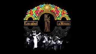 Video Big Band Jazz de México - Sabor a mi download MP3, 3GP, MP4, WEBM, AVI, FLV Desember 2017